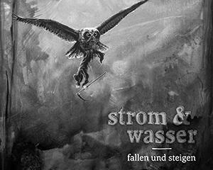 Strom&Wasser – Fallen und Steigen